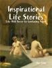 Inspirational Life Stories
