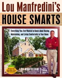 Lou Manfredini S House Smarts