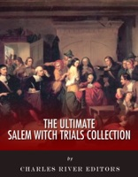 The Ultimate Salem Witch Trials Collection