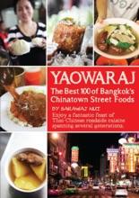 YAOWARAJ: The Best 100 Of Bangkok's Chainatown Street Foods