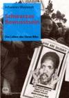 Schwarzes Bewusstsein Das Leben Des Steve Biko