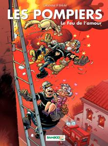 Les Pompiers - tome 3 - Le Feu de l'amour by Stédo & Christophe Cazenove