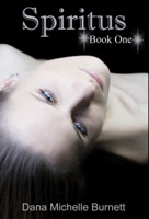 Spiritus, a Paranormal Romance (Spiritus Series Book#1)