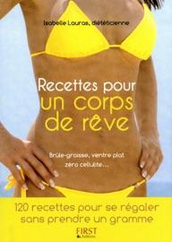 Petit Livre De Recettes Pour Un Corps De R Ve