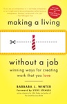 Making A Living Without A Job Revised Edition