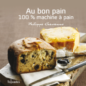 Au bon pain : 100% machine à pain