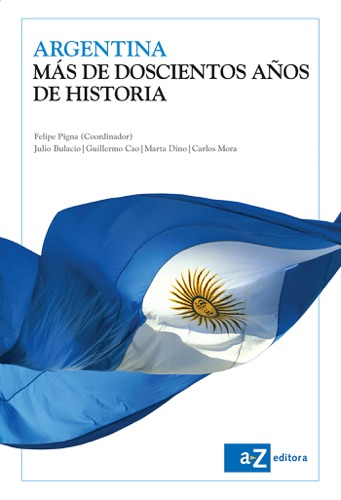 Argentina, más de doscientos años de historia