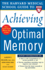 Aaron Nelson & Susan Gilbert - The Harvard Medical School Guide to Achieving Optimal Memory Grafik
