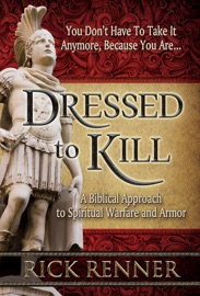 Dressed to Kill - Rick Renner by  Rick Renner PDF Download