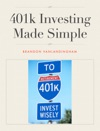 401k Investing Made Simple