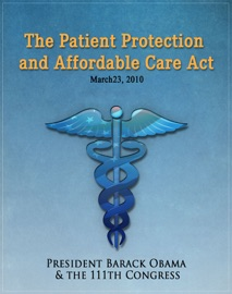 The Patient Protection and Affordable Care Act PDF Download