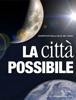 Oreste Magni, Carlo Penati, Alessandra Branca, Marco Donadoni, Fabrizio Parachini & Donatella Tronelli - La Città Possibile - 15 ilustración