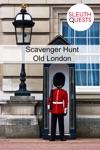 Scavenger Hunt  Old London