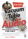 The TAB Guide To Vacuum Tube Audio Understanding And Building Tube Amps