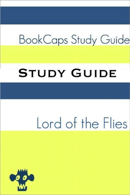 Study Guide - Lord of the Flies (BookCaps Study Guide) - BookCaps book