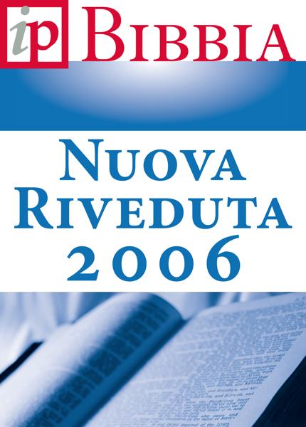 La Bibbia - Nuova Riveduta 2006 da Società Biblica di Genevra