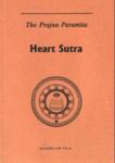 The Prajna Paramita Heart Sutra