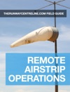 Field Guide To Remote Airstrip Operations
