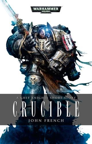 John French - Crucible
