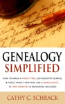 Genealogy Simplified How To Make A Family Tree Do Ancestry Search  Trace Family Heritage Like A Genealogist 75 Free Websites  Resources Included