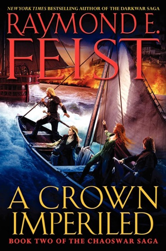 Raymond E. Feist - A Crown Imperiled