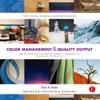 Color Management  Quality Output