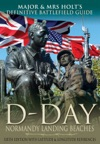 Major  Mrs Holts Definitive Battlefield Guide To The D-Day Normandy Landing Beaches
