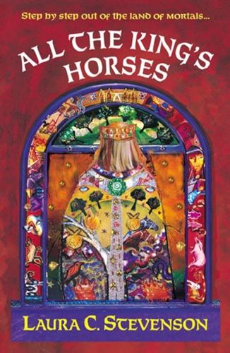 Laura C Stevenson - All The King's Horses