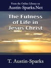 The Fulness Of Life In Jesus Christ