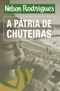 A pátria de chuteiras Book Cover