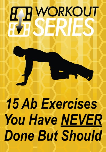 15 Ab Exercises You Have Never Done But Should By Arnel Manual Guide