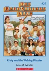 The Baby-Sitters Club 20 Kristy And The Walking Disaster