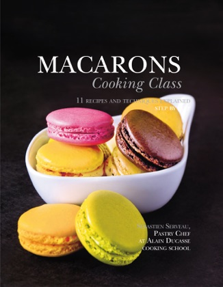 Macarons Cooking Class book cover
