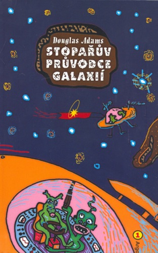 Douglas Adams - Stopařúv průvodce Galaxií