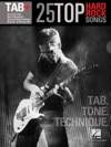 25 Top Hard Rock Songs - Tab Tone Technique Songbook