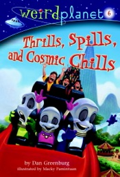 Download and Read Online Weird Planet #6: Thrills, Spills, and Cosmic Chills