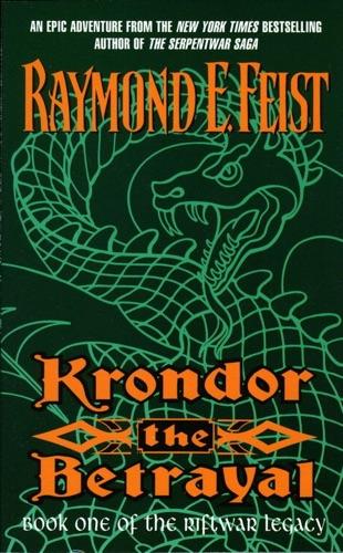 Raymond E. Feist - Krondor the Betrayal