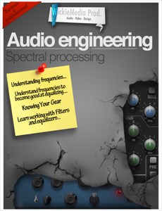 Audio engineering : Spectral processing Boekomslag