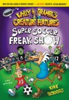 Wiley  Grampa 4 Super Soccer Freak Show
