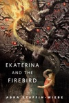 Ekaterina And The Firebird