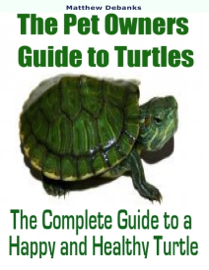 The Pet Owners Guide to Turtles
