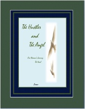 The Hustler And The Angel One Woman's Journey