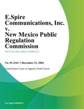 E.Spire Communications, Inc. V. New Mexico Public Regulation Commission