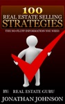 100 Real Estate Selling Strategies
