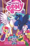 My Little Pony Pony Tales Vol 2