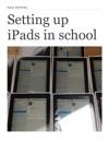 Setting Up IPads In School