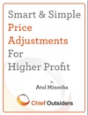 Smart  Simple Price Adjustments For Higher Profit