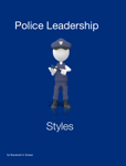 Police Leadership Styles