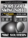 More Golf Swing Speed