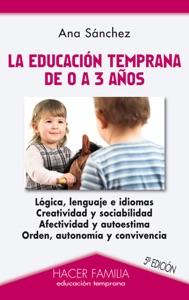 La educación temprana de 0 a 3 años Book Cover